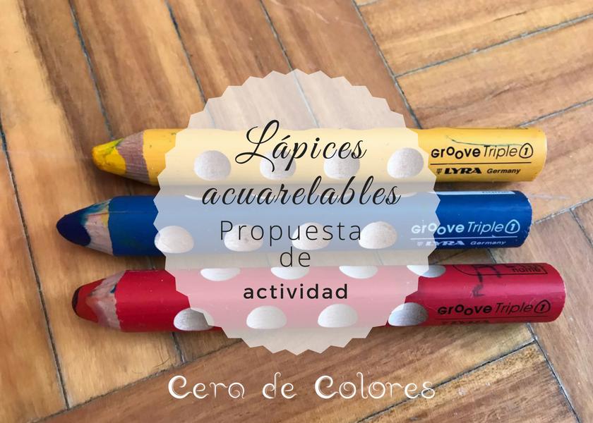 lápices acuarelables lyra. propuesta de actividad