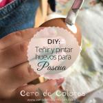 DIY: Teñir huevos para Pascua