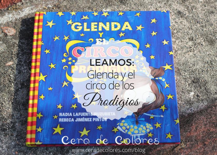 cuento Glenda y el circo de los prodigios